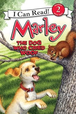 The Dog Who Cried Woof By Grogan, John/ Cowdrey, Richard (ILT)