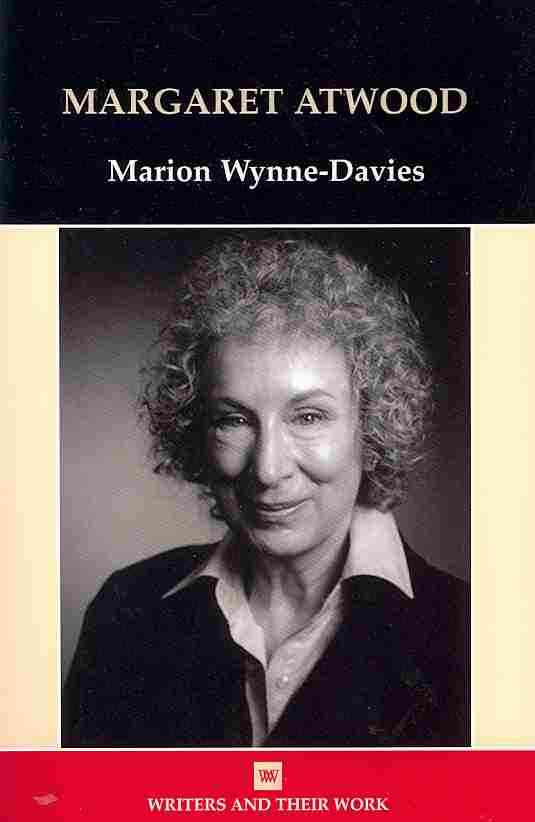 Margaret Atwood By Wynne-Davies, Marion