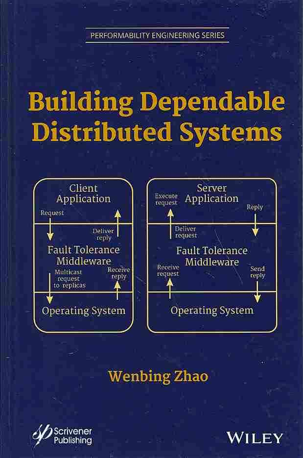 Building Dependable Distributed Systems By Zhao, Wenbing